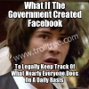 What If The Government Created Facebook