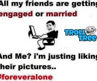 Friend Getting Married Funny Troll