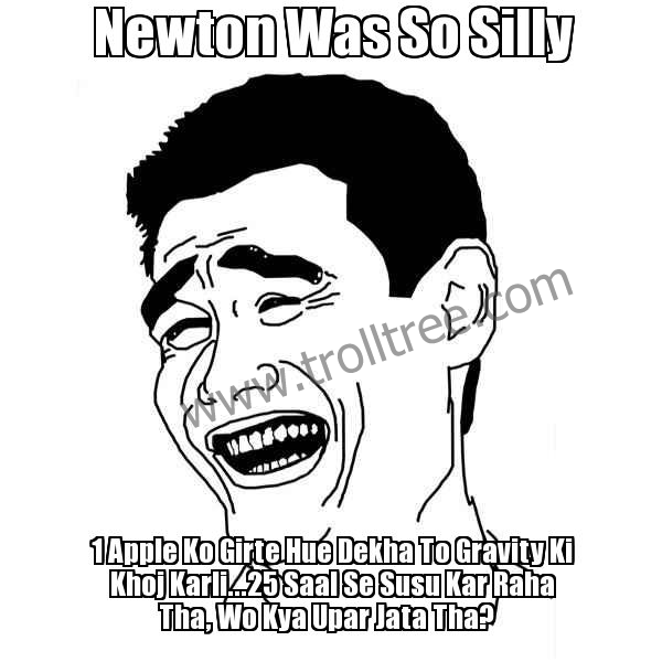 Newton Was So Silly