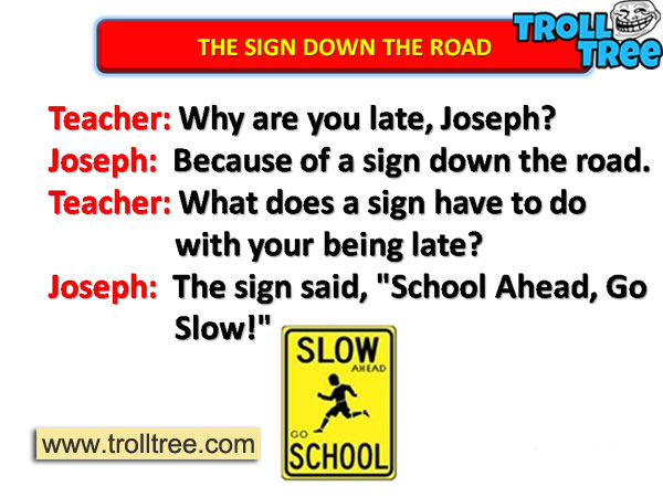School Ahead Walk Slow