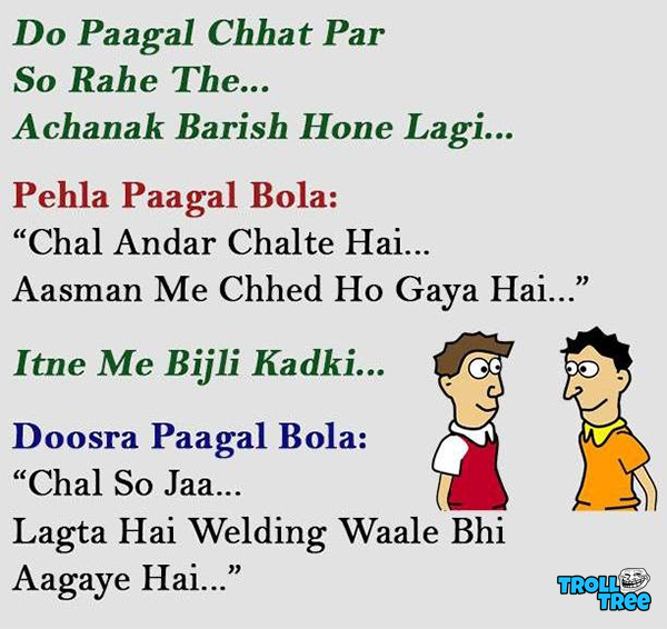 Do Paagal Chhat Par So Rahe The
