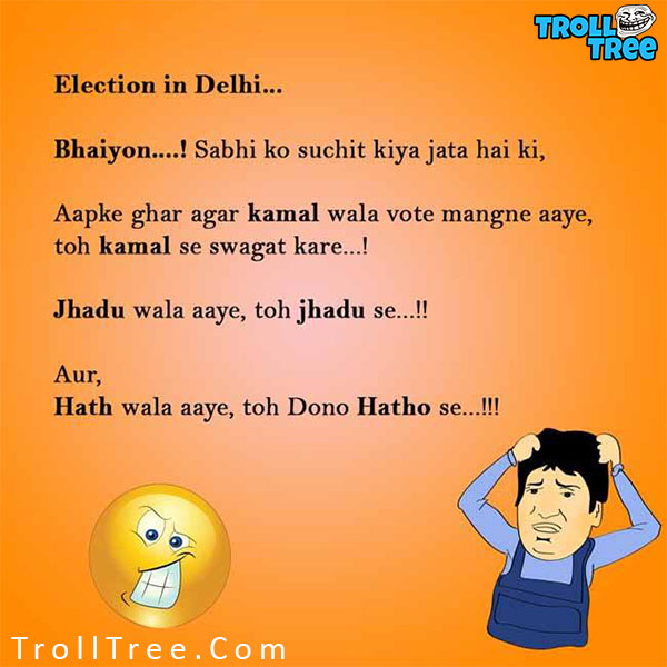 delhi election hindi jokes at trolltree com   trolltree