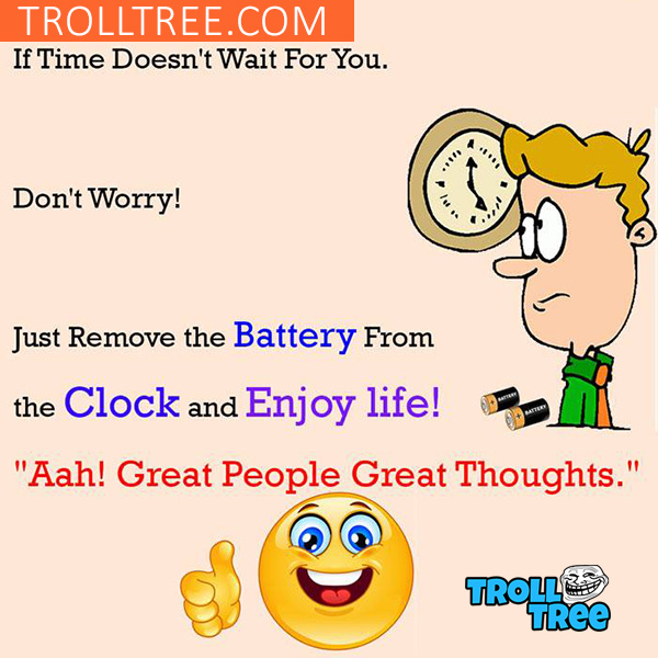 Aah! Great People Great Thoughts – Very Funny Trolls