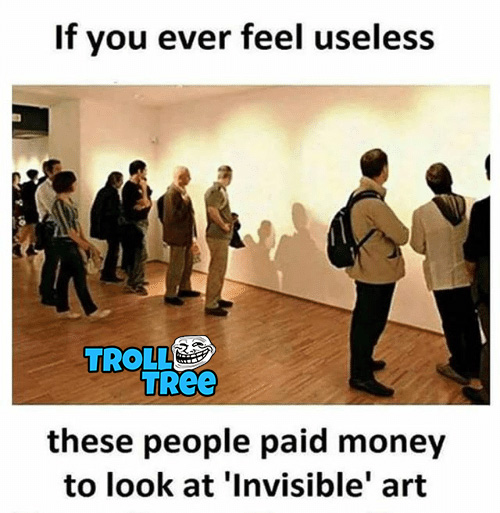 If you ever feel useless