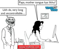 Papa, Mother Tounge Kya Likha??