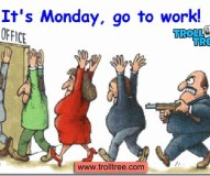 Oh Monday, Not in Mood To Go To The Office