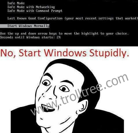Start Windows Stupidly