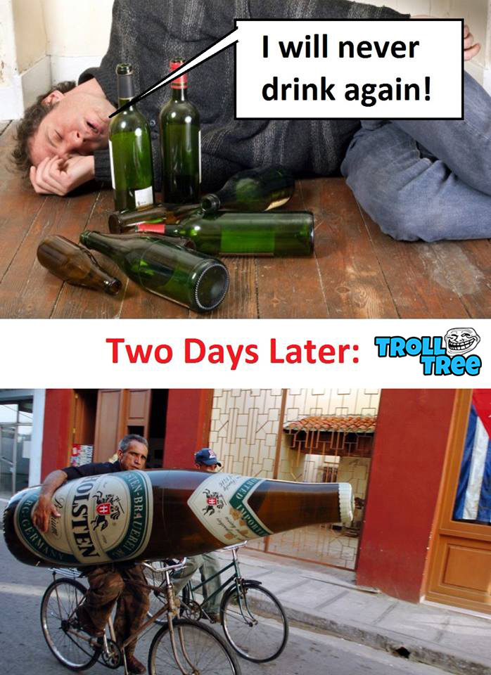 I will never drink again