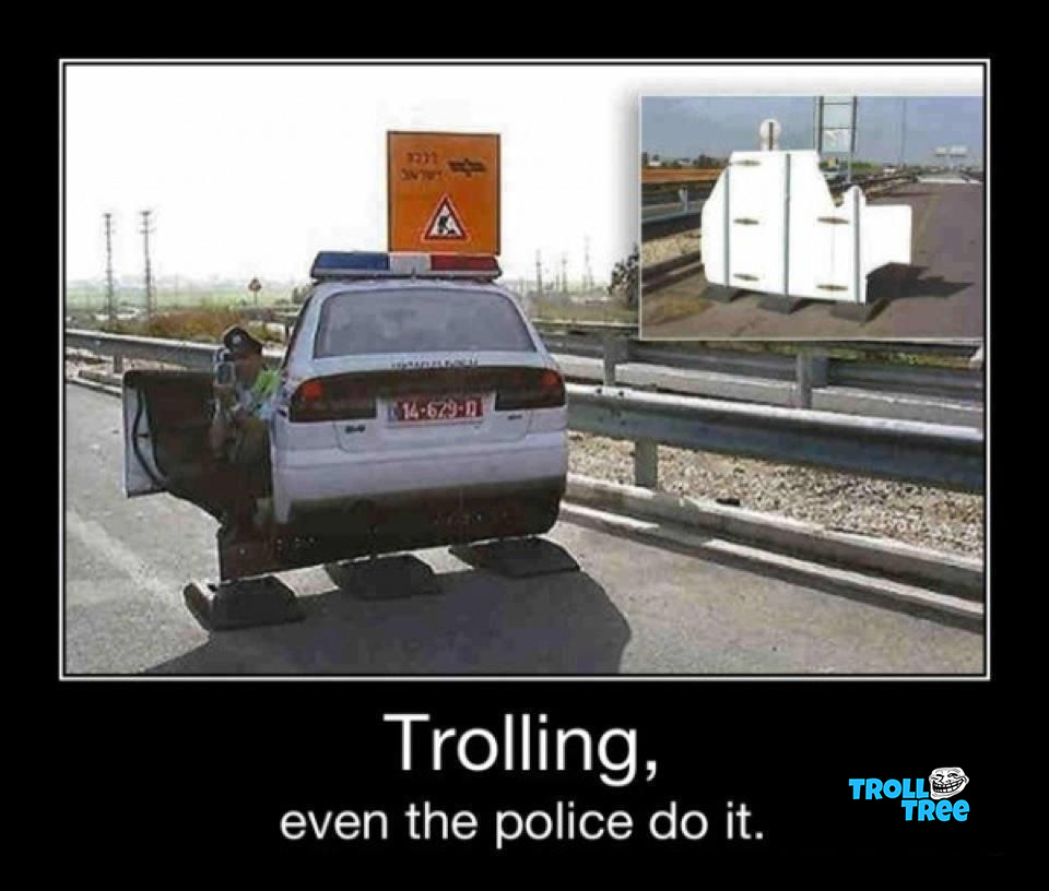 Police Trolling